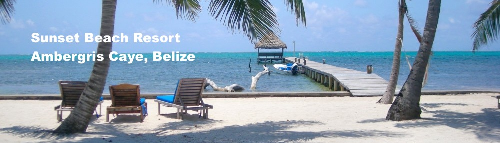 Sunset Beach Resort, San Pedro, Belize